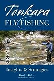 Tenkara Fly Fishing: Insights & Strategies (English Edition)