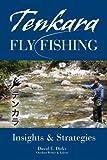 Image de Tenkara Fly Fishing: Insights & Strategies (English Edition)