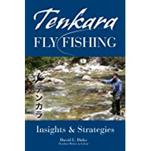Tenkara Fly Fishing: Insights & Strategies (English Edition)