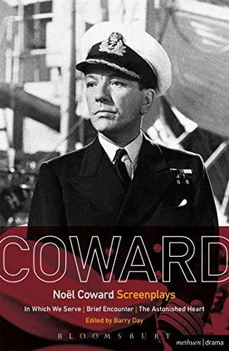 No??l Coward Screenplays: In Which We Serve, Brief Encounter, The Astonished Heart by No??l Coward (2015-12-31)
