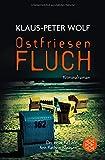 : Ostfriesenfluch (Ann Kathrin Klaasen ermittelt, Band 12)
