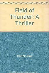 Field of Thunder: A Thriller