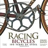Racing Bicycles: 100 Years of Steel - Best Reviews Guide
