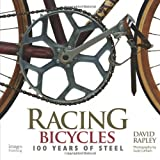 Racing Bicycles: 100 Years of Steel