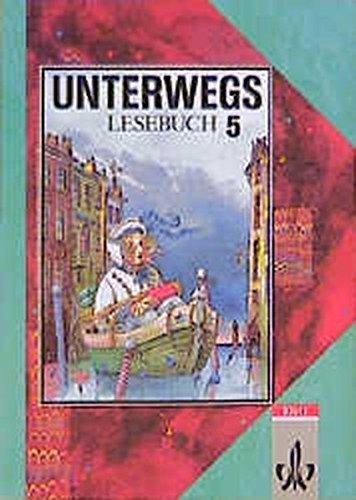 Unterwegs. Lesebuch f??r das 5. Schuljahr. by Elke Bleier-Staudt (1992-01-06)