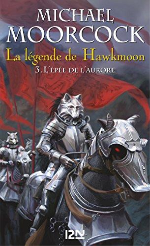 La légende de Hawkmoon - tome 3