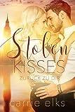 Stolen Kisses: Zurück zu dir (Love-in-London 1)