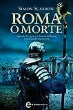 Image de Roma o morte (Macrone e Catone Vol. 4)