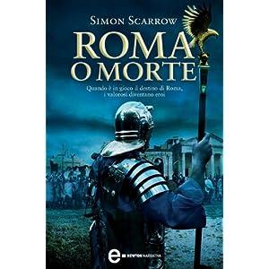Roma o morte (Macrone e Catone Vol. 4)