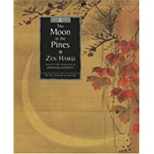The Moon in the Pines - Zen Haiku (Sacred wisdom)