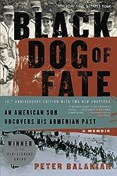 Black Dog of Fate: A Memoir by Peter Balakian (2009-02-10)