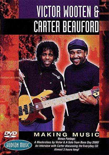 Victor Wooten and Carter Beauford: Making Music DVD. Für Gitarre, Schlagzeug (Hudson Gitarren)