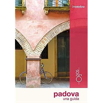 Padova. Una Guida