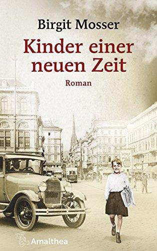 Kinder einen neuen Zeit: Roman