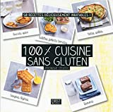 100 % cuisine sans gluten