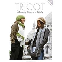Tricot : Echarpes, bonnets et gants