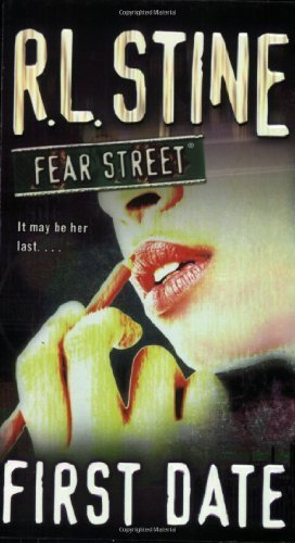 first-date-fear-street-no-16-by-r-l-stine-2006-mass-market-paperback