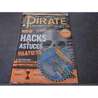 LES CAHIERS DU HACKER MAG N°30 !! PIRATE (INFORMATIQUE) 'BEST-OF HACKS & ASTUCES GRATUITS' + CD