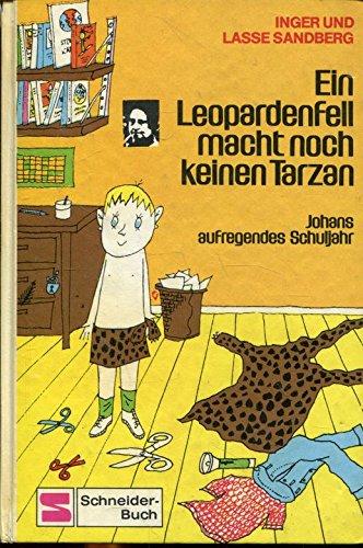Preisvergleich Produktbild Ein Leopardenfell macht noch keinen Tarzan Johans aufregendes Schuljahr