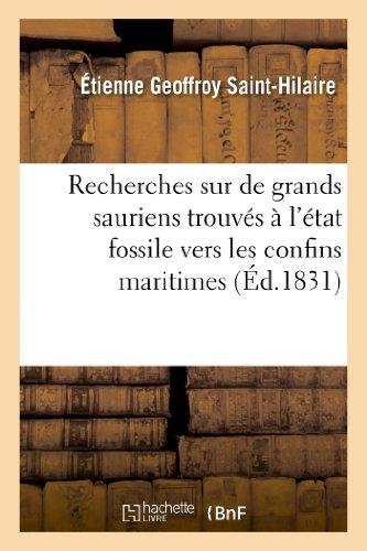 Recherches sur de grands sauriens trouvés à l'état fossile vers les confins maritimes: de la Basse-Normandie