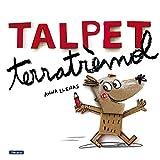 Talpet terratrèmol (Catalan Edition)