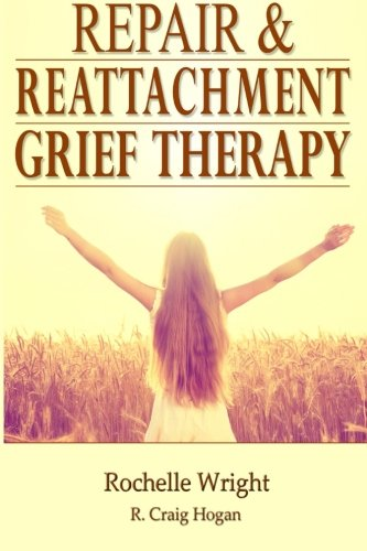 Repair & Reattachment Grief Counseling