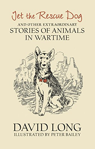 Jet the rescue dog and other stories of animals in wartime