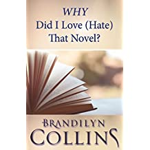 WHY Did I Love (Hate) That Novel? (English Edition)