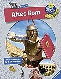 Altes Rom (Wieso? Weshalb? Warum? ProfiWissen, Band 9) -