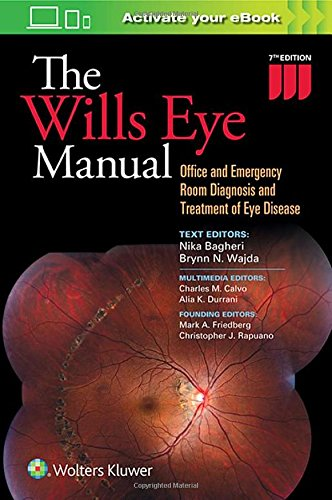 the-wills-eye-manual-office-and-emergency-room-diagnosis-and-treatment-of-eye-disease