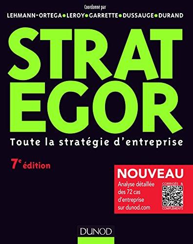 Strategor - 7e éd. - Toute la stratégie d'entreprise