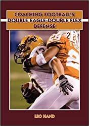 Coaching Football s Double Eagle-Double Flex Defense by Leo Hand (2010-12-23)