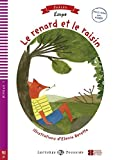 Le renard et les raisins: Buch + Multi-ROM + Video (Lectures ELI Poussins)