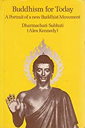 Buddhism for Today: A Portrait of a New Buddhist Movement