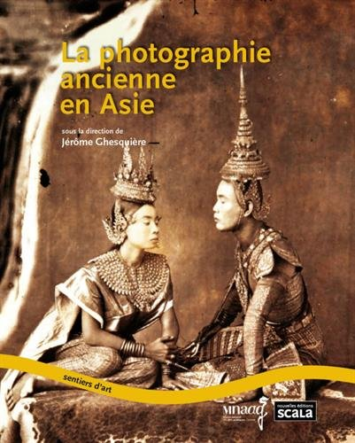 La photographie ancienne en Asie