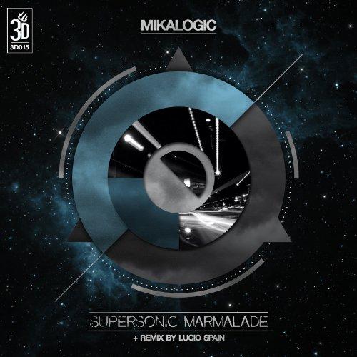 Supersonic Marmalade (Lucio Spain Remix)