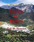 Europa in Bildern: Teil 10: Spanien (German Edition)