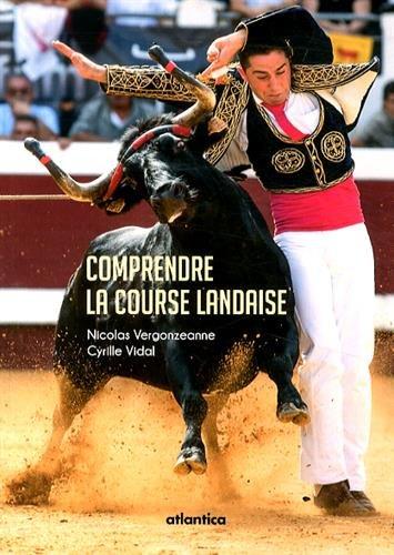 Comprendre la Course Landaise par Vergonzeanne/Vidal