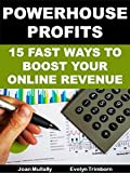 Powerhouse Profits: 15 Fast Ways to Boost Your Online Revenue: Basics for Beginners (Marketing Matters Book 23) (English Edition)