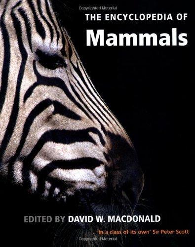 The Encyclopedia of Mammals by Professor David MacDonald (2006-08-01)