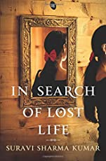 In Search of Lost Life