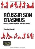 Réussir son ERASMUS - Voyage étudiant en Europe et dans le Monde...
