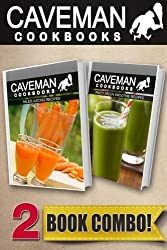 Paleo Juicing Recipes and Paleo Green Smoothie Recipes: 2 Book Combo (Caveman Cookbooks) by Angela Anottacelli (2014-09-19)