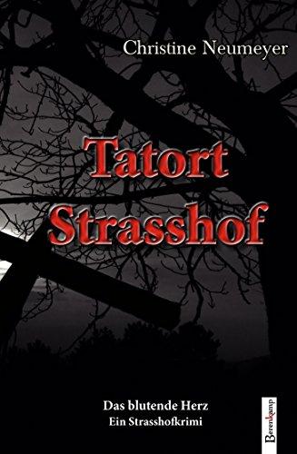 Tatort Strasshof: Das blutende Herz (Herz Blutendes)