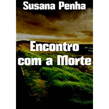 Encontro com a Morte (Portuguese Edition)