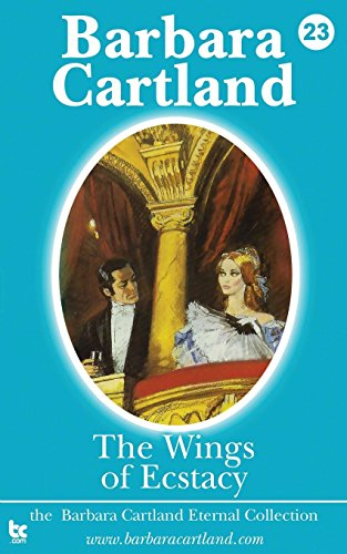 The Wings of Ecstacy (Eternal Collection, Band 23) -