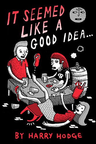 ebook: It Seemed Like A Good Idea (B00SRLJ7D0)