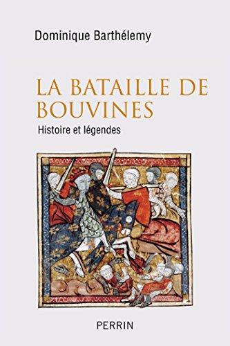 La bataille de Bouvines - Dominique BARTHÉLEMY