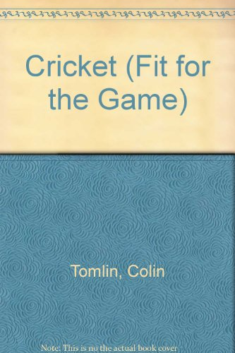 Cricket (Fit for the Game S.) por Colin Tomlin