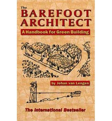 Barefoot Architect by Lengen, Johan van ( Author ) ON Jun-30-2007, Paperback